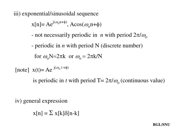 Iii) exponential/sinusoidal sequence