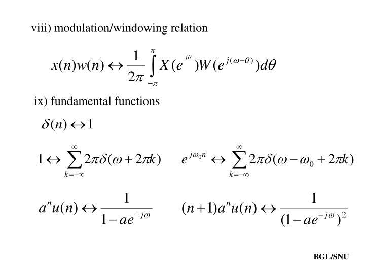 viii) modulation/windowing relation