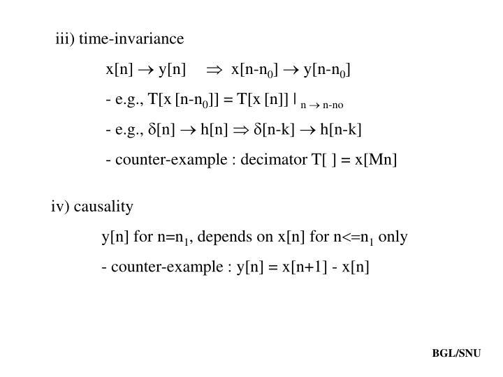 iii) time-invariance