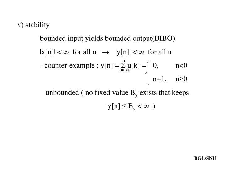 v) stability