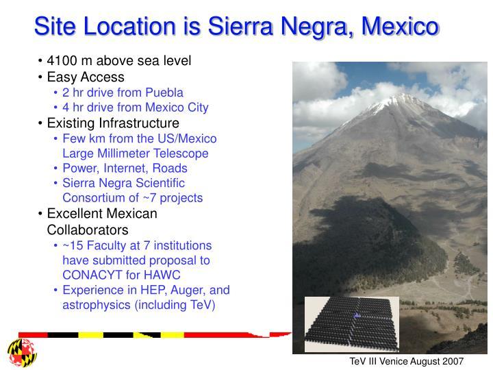 Site Location is Sierra Negra, Mexico