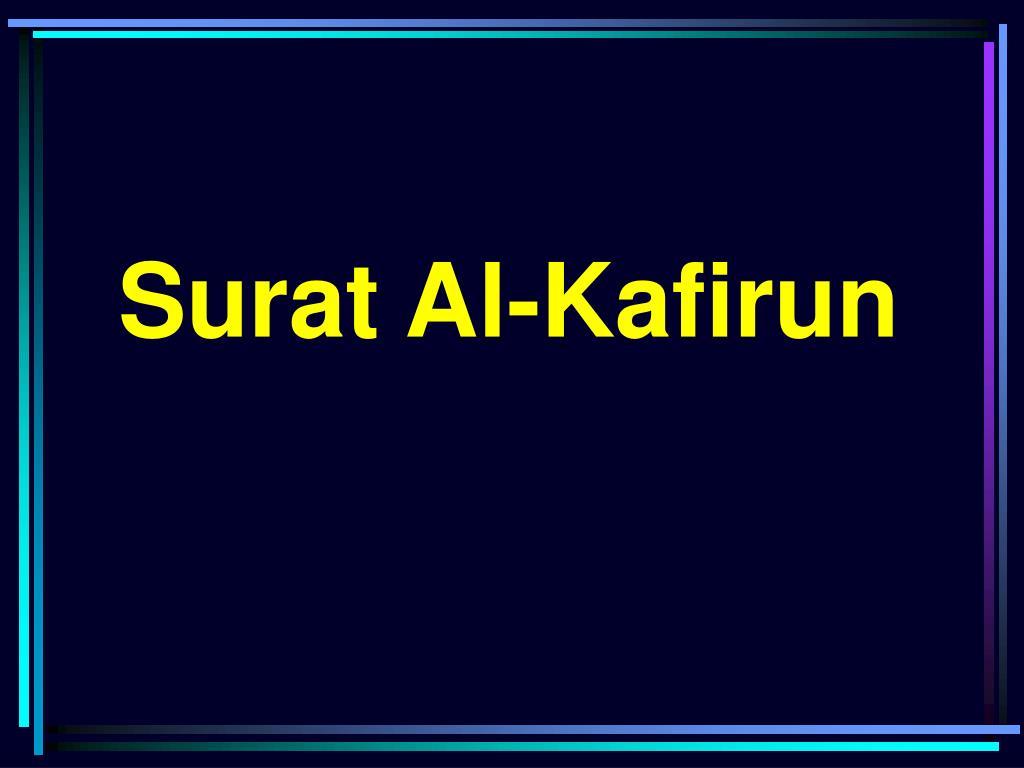 Ppt Surat Al Kafirun Powerpoint Presentation Id5096155