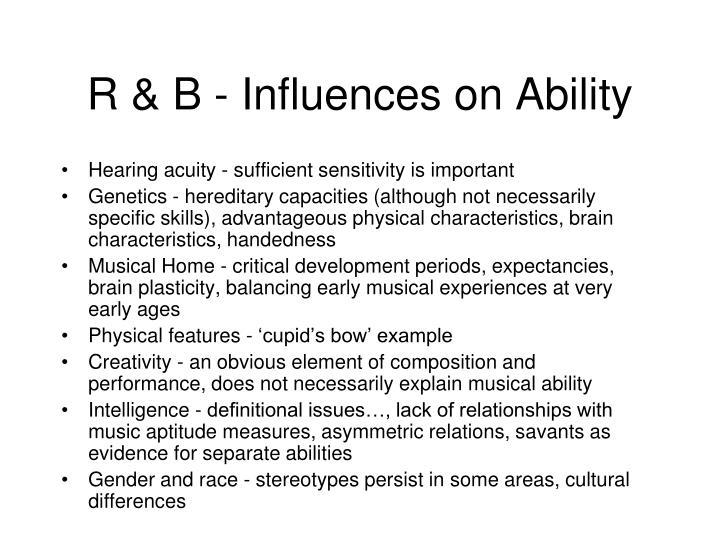 R b influences on ability