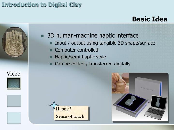 Introduction to Digital Clay