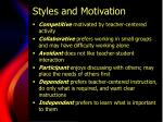 styles and motivation