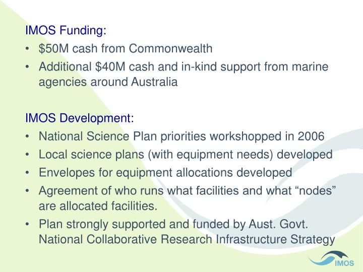 IMOS Funding:
