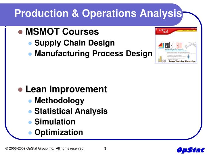 production operations manufacturing processes of Process production operations the process development, manufacturing and quality functions generate an abundance of data, which needs to be utilized in a more user-friendly, organized (contextualized) form for improved process knowledge and production operations.