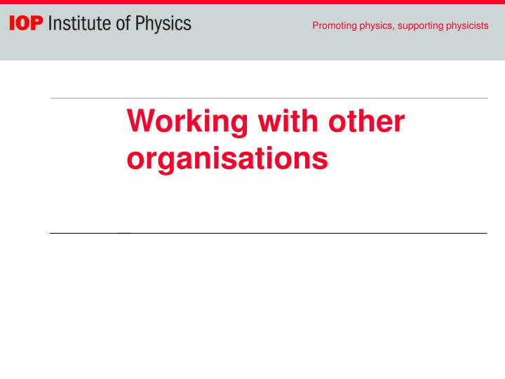 Working with other organisations