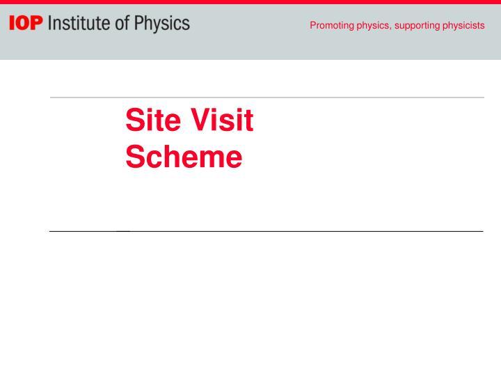 Site Visit Scheme