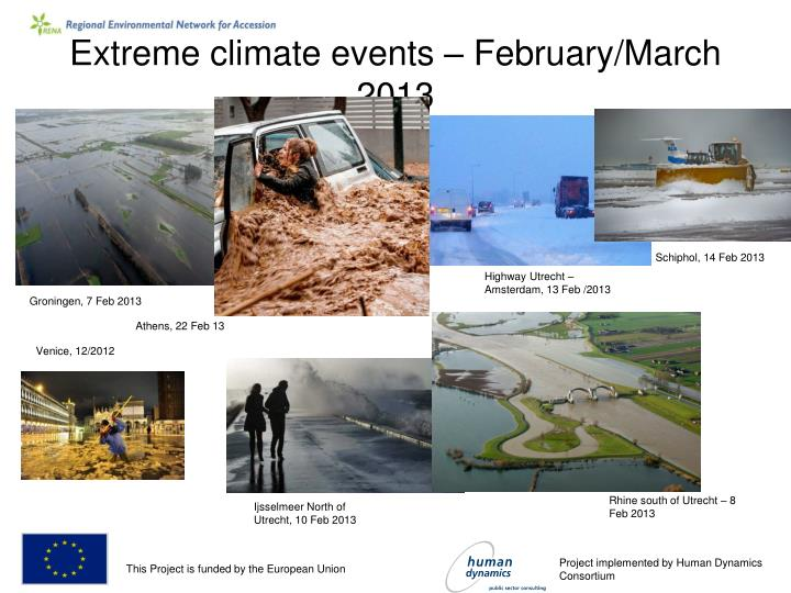 Extreme climate events february march 2013