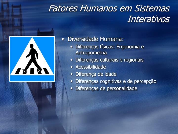 Fatores Humanos em Sistemas Interativos