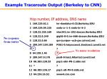 example traceroute output berkeley to cnn