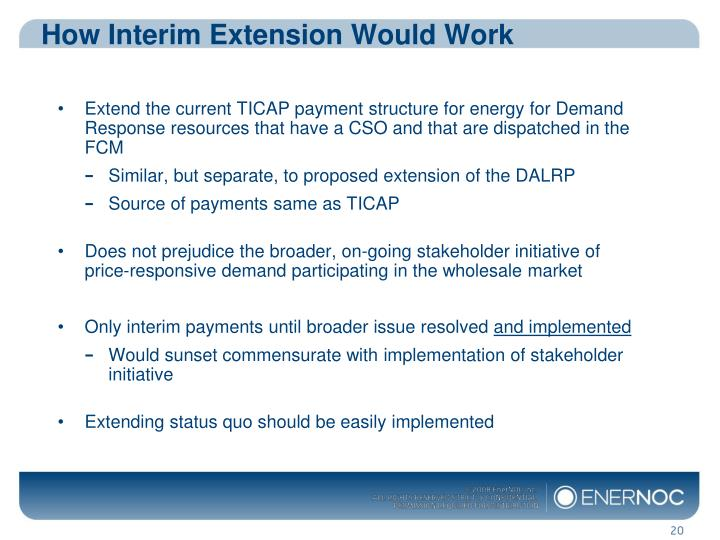 How Interim Extension Would Work