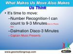 what makes us move also makes us think