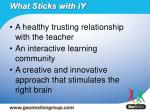 what sticks with iy1