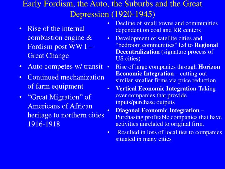 Rise of the internal combustion engine & Fordism post WW I – Great Change