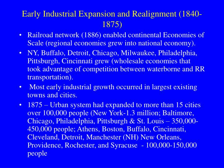 Early Industrial Expansion and Realignment (1840-1875)