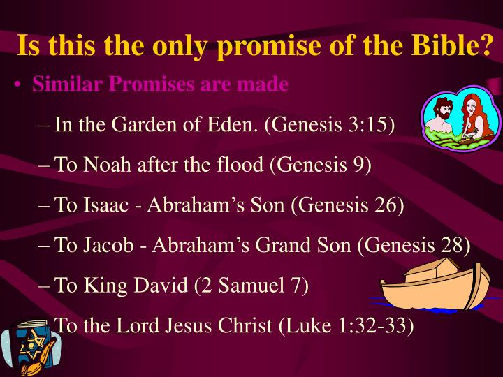 Is this the only promise of the Bible?