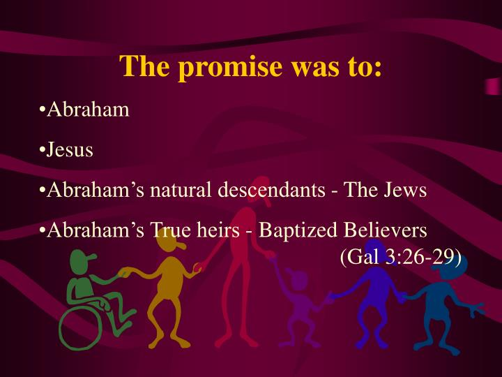 The promise was to:
