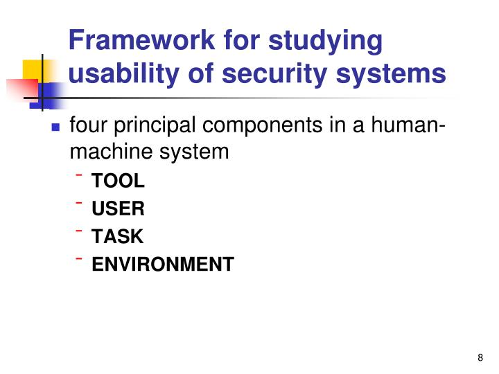 Framework for studying usability of security systems