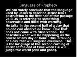 language of prophecy