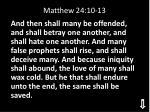 matthew 24 10 13