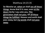 matthew 24 23 35