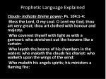 prophetic language explained