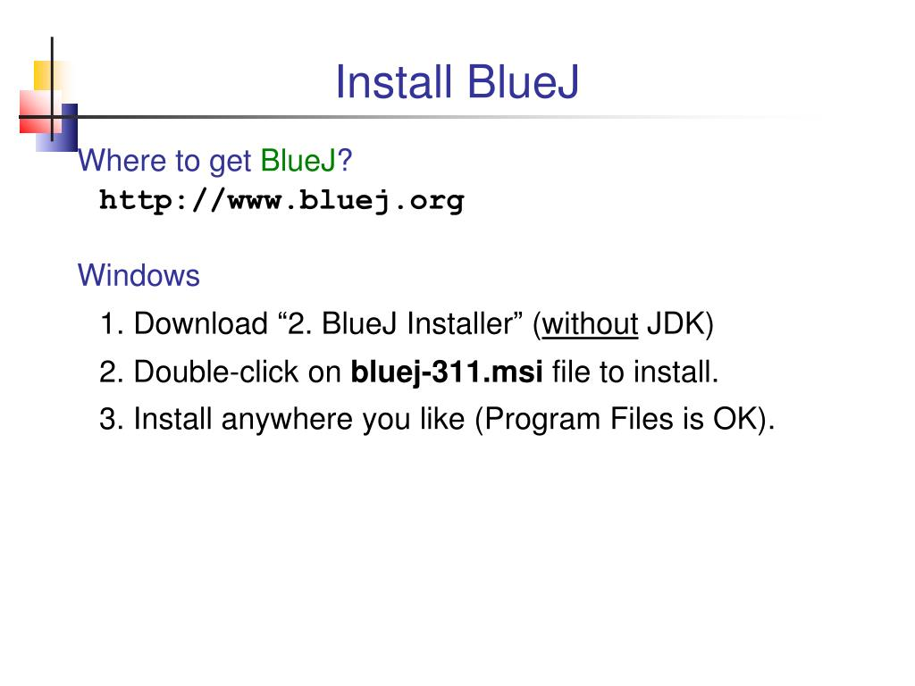 PPT - Installing Java and BlueJ PowerPoint Presentation - ID:5098046