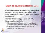 main features benefits cont