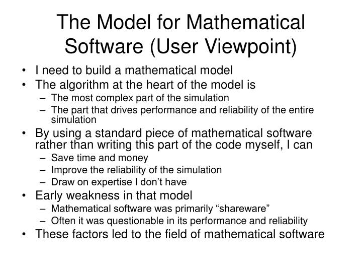 The Model for Mathematical Software (User Viewpoint)