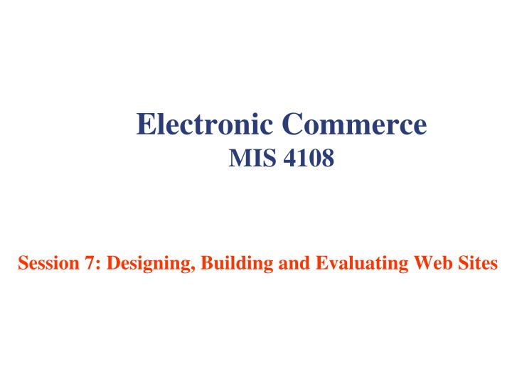 electronic commerce mis 4108 n.
