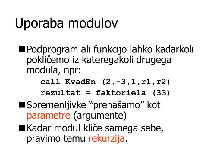 Uporaba modulov