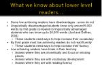 what we know about lower level readers