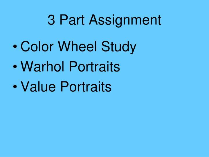 3 Part Assignment