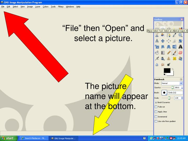 """""""File"""" then """"Open"""" and select a picture."""