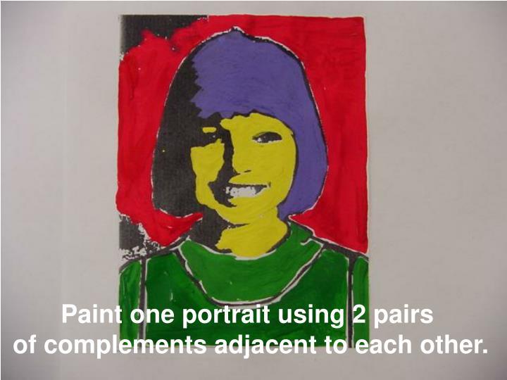 Paint one portrait using 2 pairs