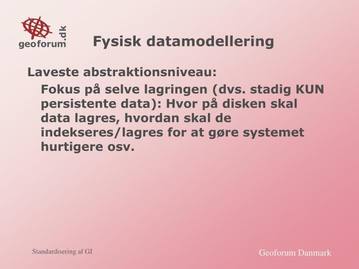Fysisk datamodellering