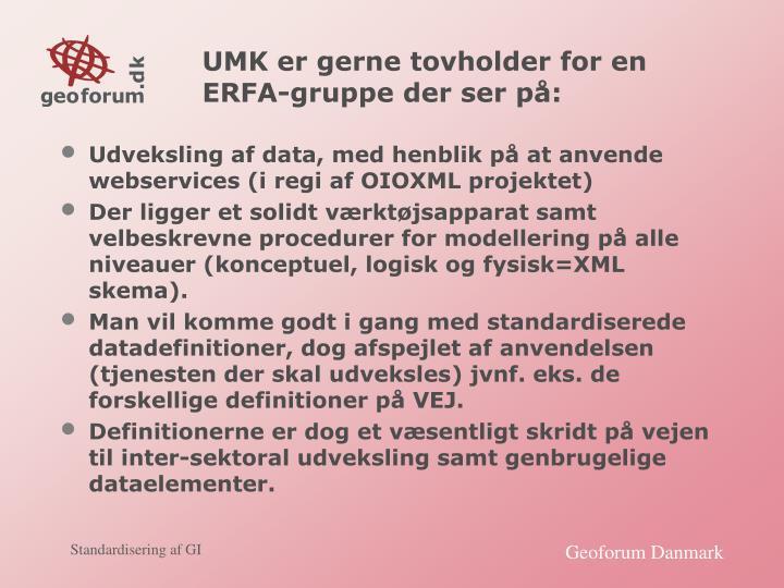 UMK er gerne tovholder for en ERFA-gruppe der ser på: