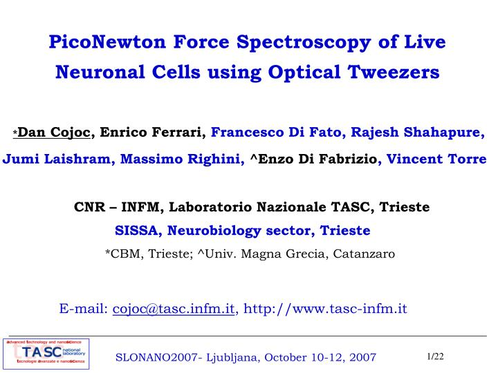 piconewton force spectroscopy of live neuronal cells using optical tweezers n.