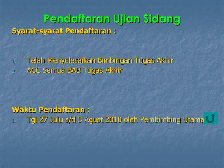 Pendaftaran ujian sidang