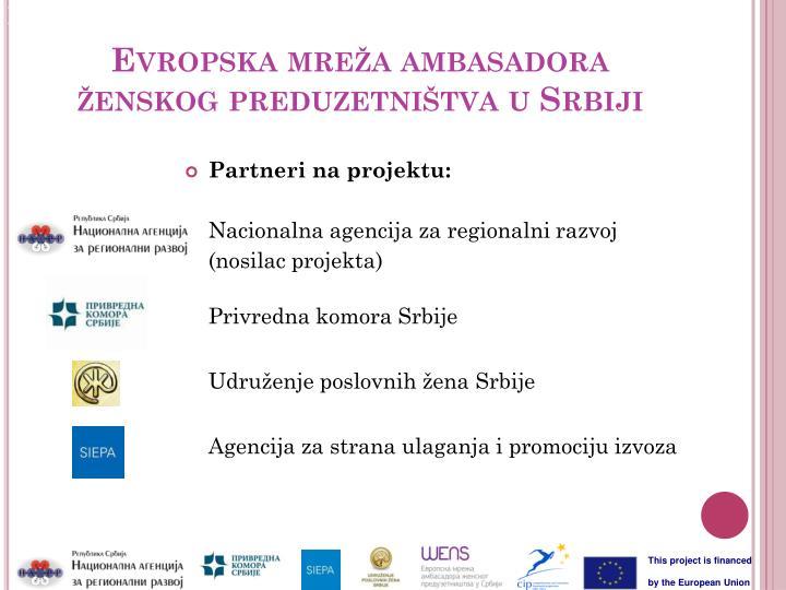 Evropska mre a ambasadora enskog preduzetni tva u srbiji