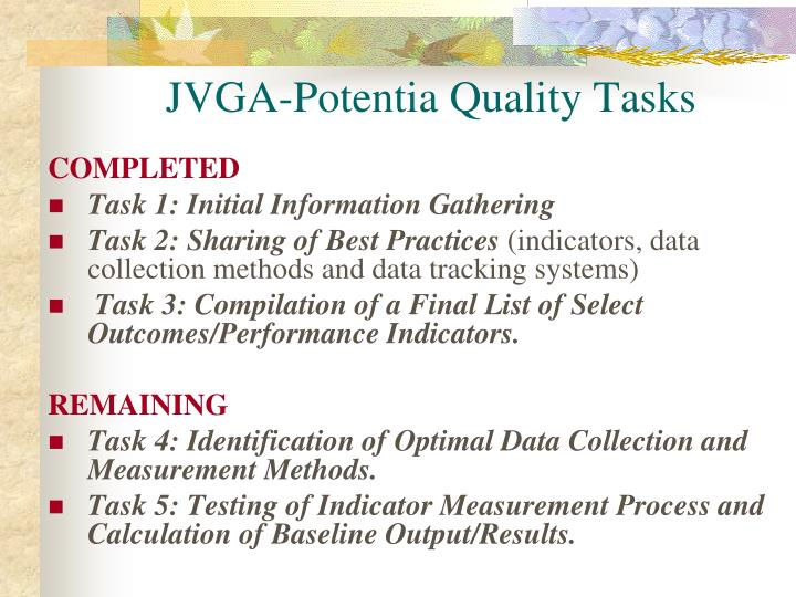JVGA-Potentia Quality Tasks