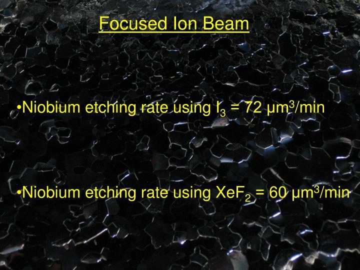 Focused Ion Beam