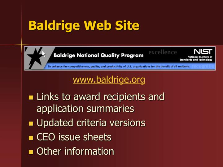 baldrige national quality program essay Baldrige national quality program essay sample i took a moment to look at the website and i found that they have listed some great principles to great leadership great characteristics to managing and organization are to be customer focused, work force focused, operations focused, and more importantly to achieve and see results.