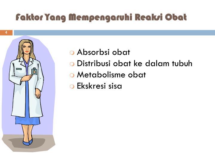 Faktor Yang Mempengaruhi Reaksi Obat