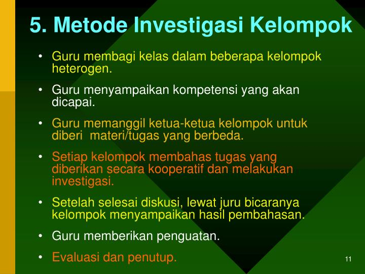 5. Metode Investigasi Kelompok