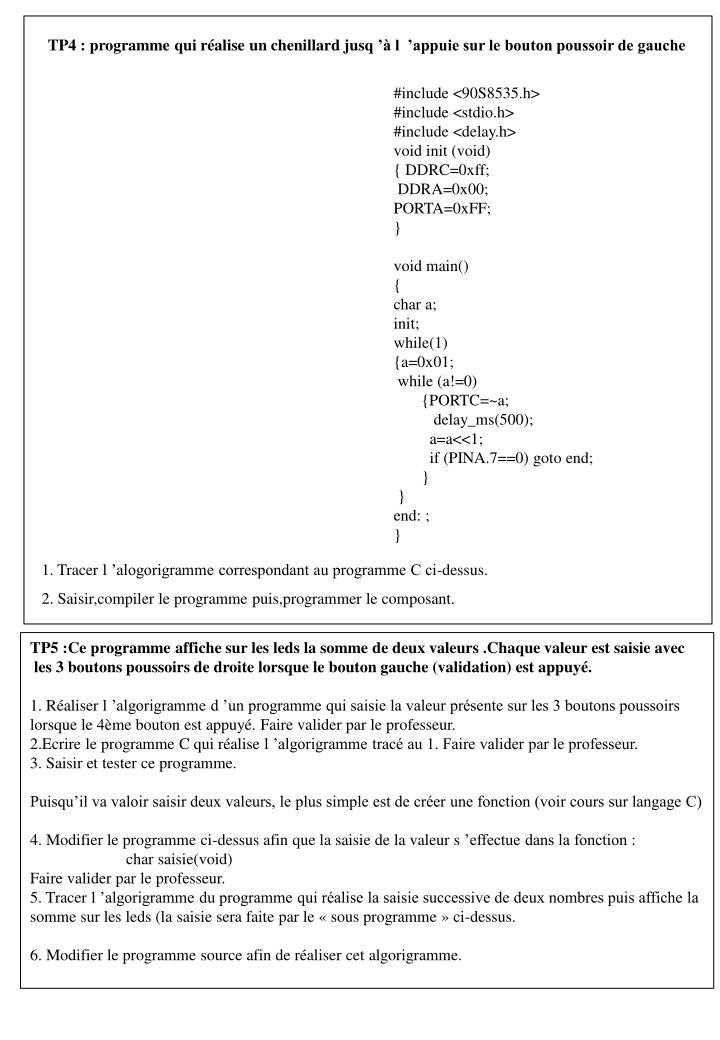 TP4 : programme qui réalise un chenillard jusq'à l'appuie sur le bouton poussoir de gauche