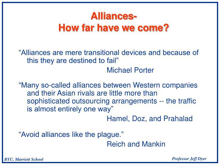 Alliances how far have we come