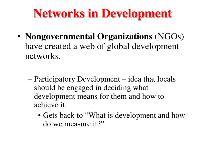 Networks in Development
